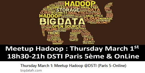 [Register now!] : 1 March, 2018 – Meetup From Relational to Hadoop HDFS @datasciencemsc (Paris Campus or online) 6:30-9:00 PM – 18h30-21h30 – Free Registration