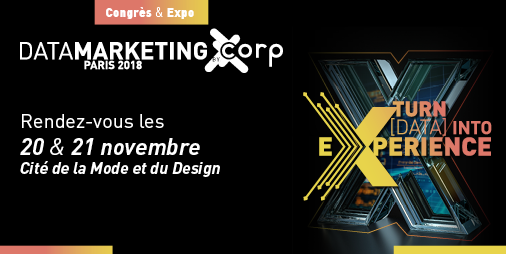 [Congrès Data Marketing Paris les 20 & 21 novembre 2018]  – Turn Data into Experience -Réservez votre place ! #opendata #gdpr
