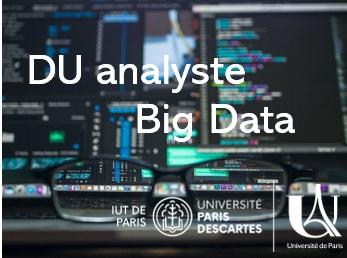 DU Analyste Big Data – IUT  de Paris – Inscrivez-vous !