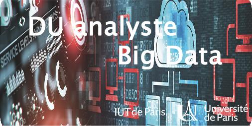 Carrière Datascientist : DU Analyste Big Data – IUT  de Paris – Inscrivez-vous !